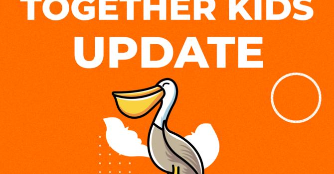 Together Kids Update image