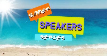 Summer Speaker Series