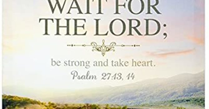 Wait for the Lord image