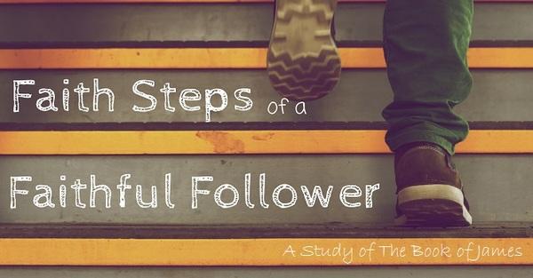 Faith Steps of a Faithful Follower