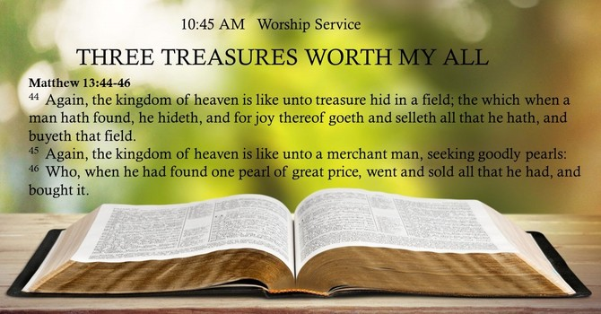 Three Treasures Worth My All