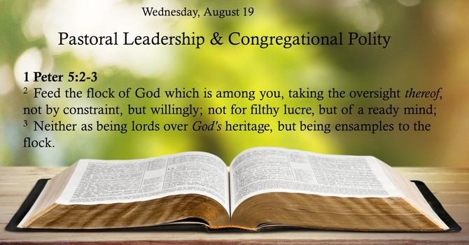 Pastoral Leadership & Congregational Polity