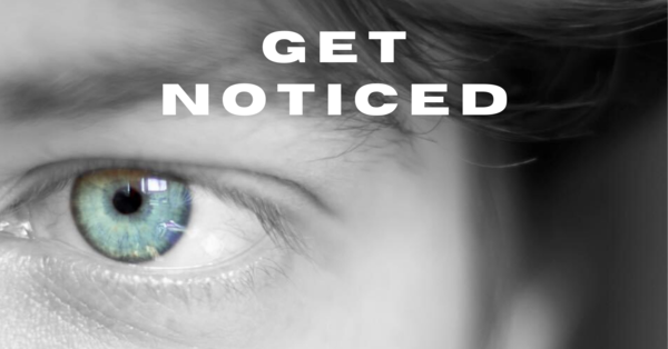 Get Noticed