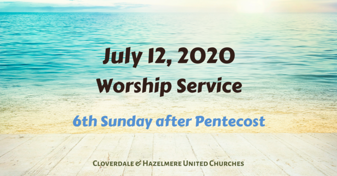 July 12, 2020 Worship Service image