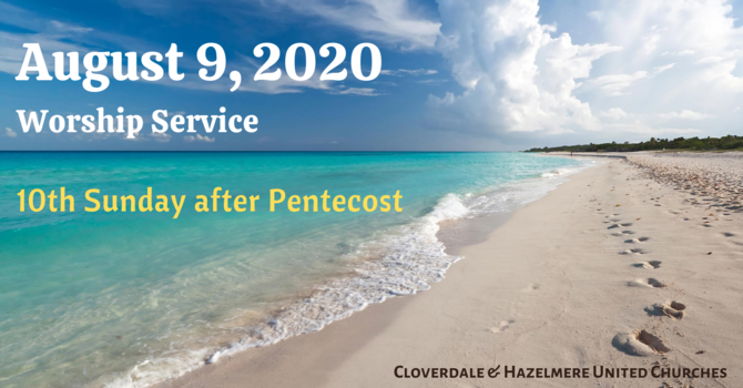 August 9, 2020 Worship Service image