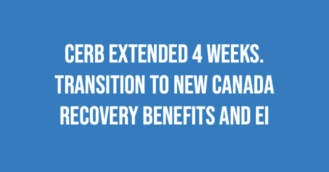 CERB transitions to new Recovery Benefits and EI image