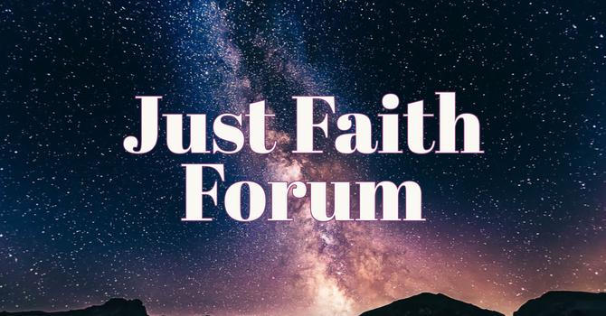 Just Faith Forum