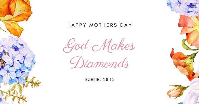 God Makes Diamonds