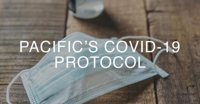 Pacific's Covid-19 Protocol  image