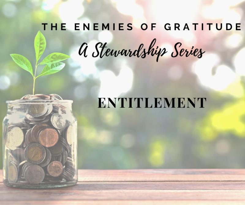 The Enemies of Gratitude: Entitlement