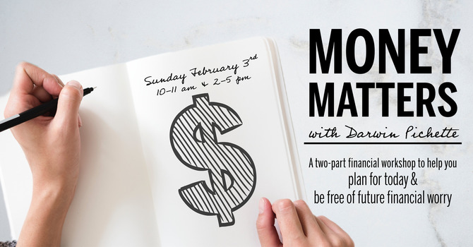 Money Matters Workshop - Session 3
