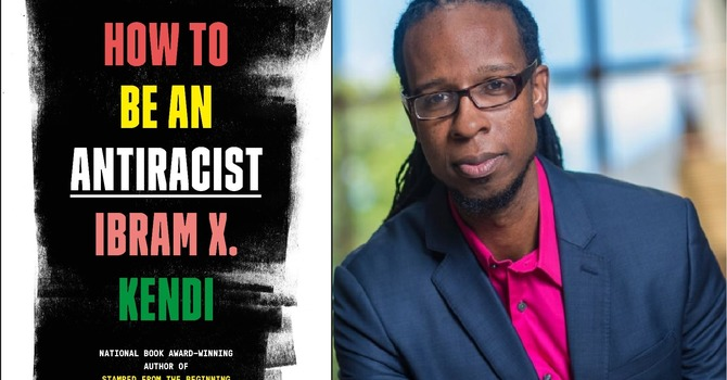 "Thoughtful Thursday | ""How to be an Antiracist"" by Ibram X. Kendi image"