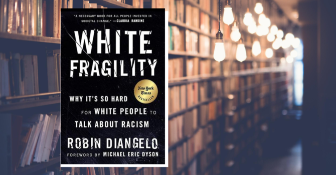 "Thoughtful Thursday: ""White Fragility"" by Robin DiAngelo image"