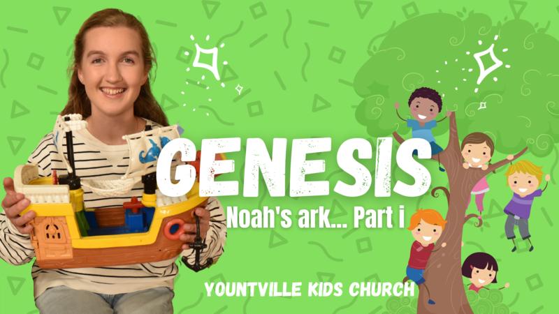 Talk 6 - Noah's Ark (Part i)