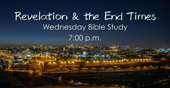 Revelation & the End Times Bible Study