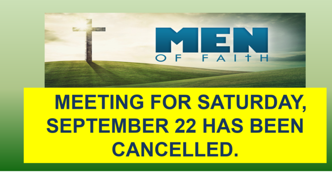 Men of Faith Meeting cancelled image