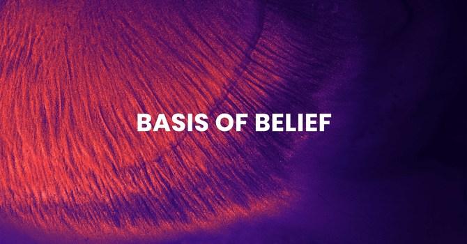 Basis of Belief