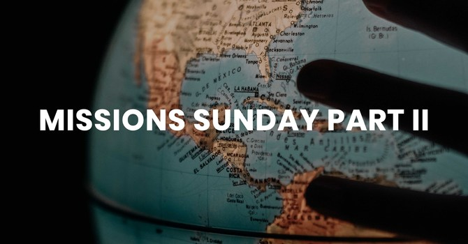 Missions Emphasis Sunday 2020