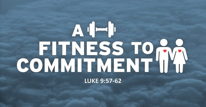 A Fitness To Commitment