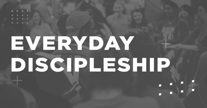 Everyday Discipleship: Hitting the Reset Button