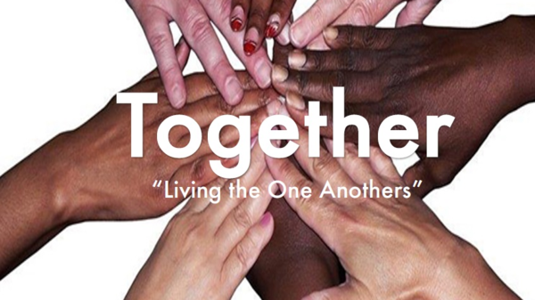 """Together """"Living the One Anothers"""""""