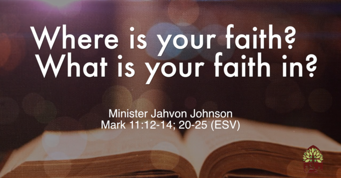 Where is your faith? What is your faith in?