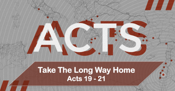 Acts - Take the Long Way Home