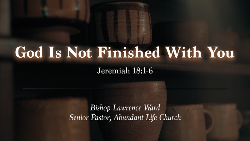 God Is Not Finished With You