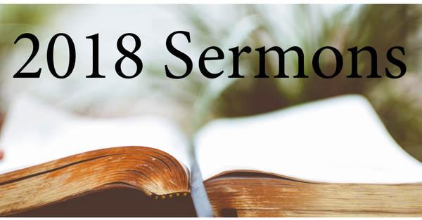 2018 Sermons