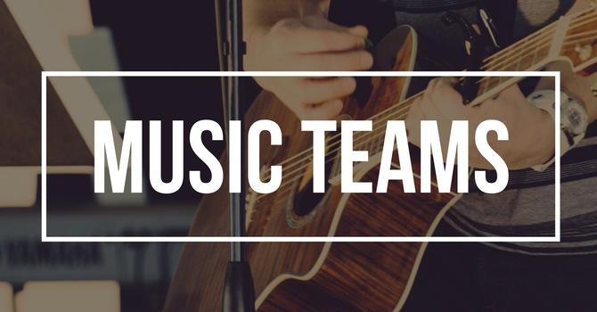 Music and AV Teams