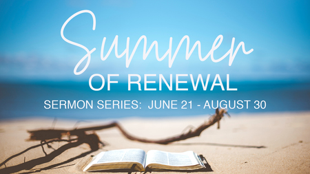 Summer of Renewal