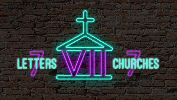 7 Letters, 7 Churches