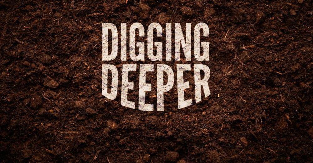 Digging Deeper (Online)