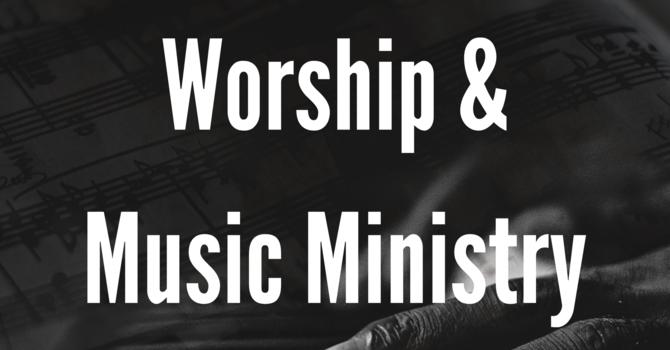 Worship & Music Ministry