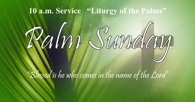10 a.m. Palm Sunday Service image