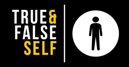 The True and False Self