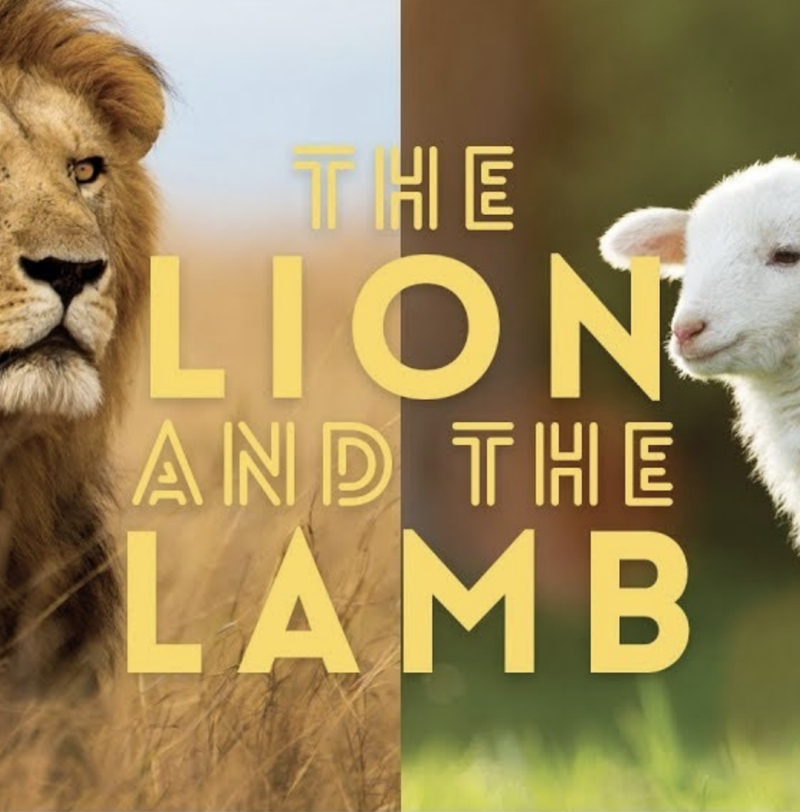 The Lion and the Lamb (Part 1)
