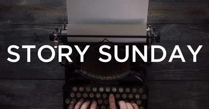 Story Sunday - Father's Day