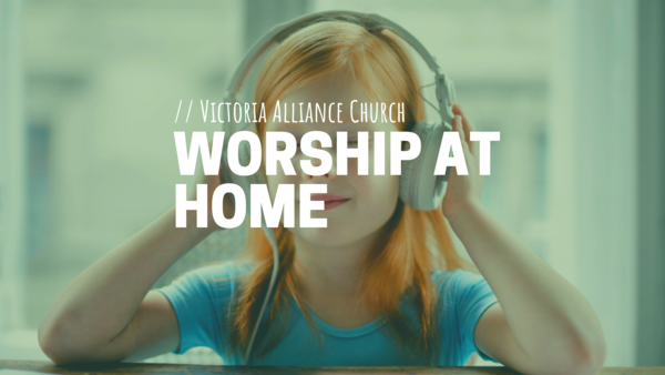 Songs of Worship at Home
