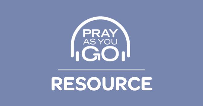 Resource: Pray as You Go image