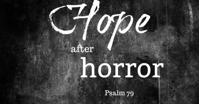 Hope After Horror