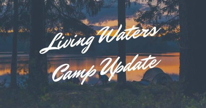 COVID-19 Camp Update #2 - May 3, 2020 image