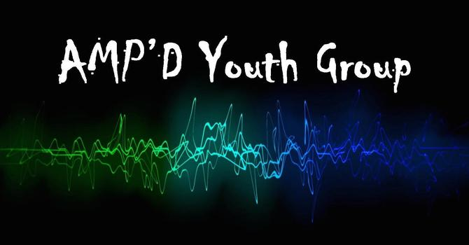 AMP'D Youth Group