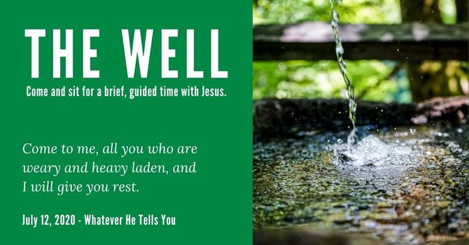 The Well - July 15, 2020 image