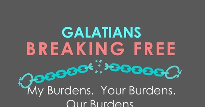 My Burdens. Your Burdens. Our Burdens.