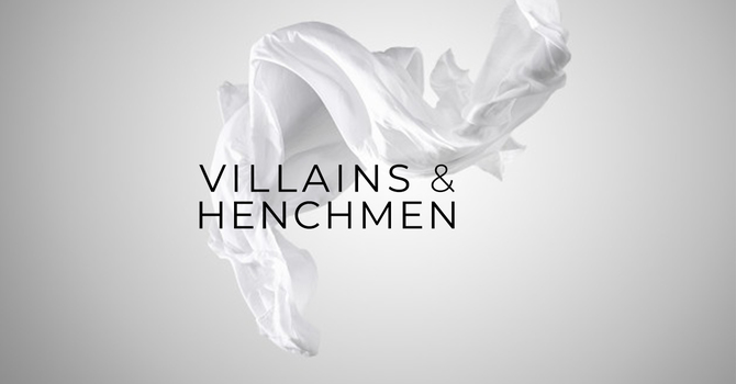 Villains & Henchmen
