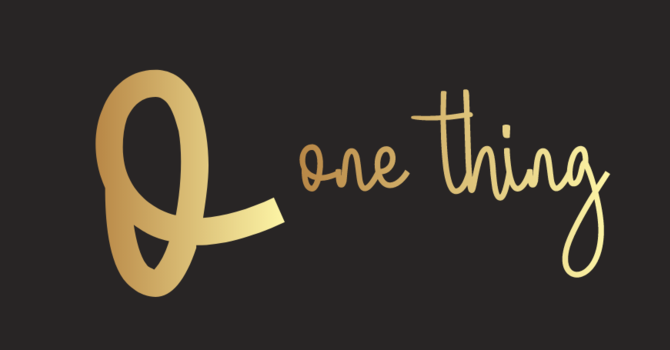 Bishop Bell's invitation to ONE THING image