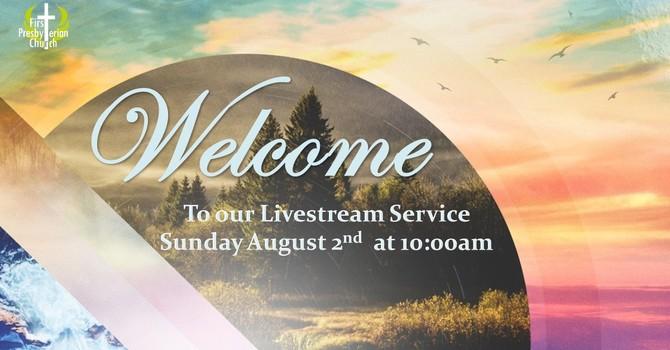Sunday August 2 Livestream Service