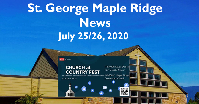 St.George Maple Ridge News Video July 24/25, 2020 image