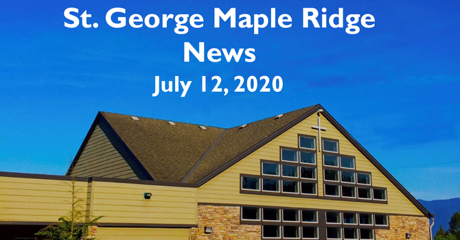St.George Maple Ridge News  July 12, 2020 image